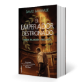 el emperador destronado